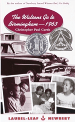 The Watsons Go to Birmingham Christopher Paul Curtis