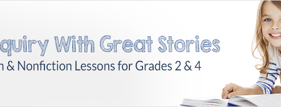 Teach Inquiry with Great Stories